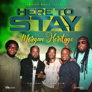 Morgan Heritage的專輯Here to Stay