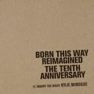 Album Marry The Night from Kylie Minogue
