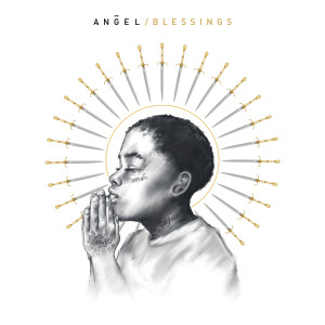 Listen to Blessings song with lyrics from Angel