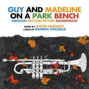 Album Guy and Madeline on a Park Bench (Original Motion Picture Soundtrack) from Justin Hurwitz