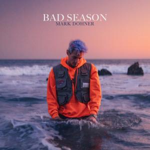 Album Bad Season from Mark Dohner