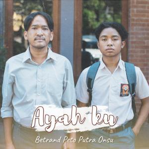 Album Ayahku from Betrand Peto Putra Onsu