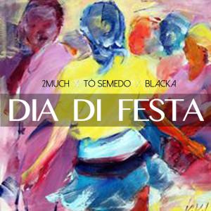 Album Dia Di Festa from 2Much