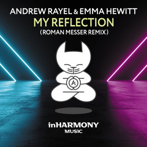 Album My Reflection from Andrew Rayel