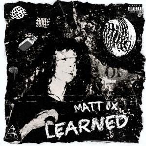 Album Learned(Explicit) from Matt Ox