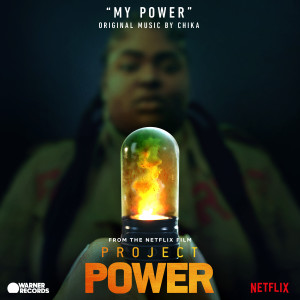"""Listen to My Power (From """"Project Power"""") song with lyrics from Chika"""