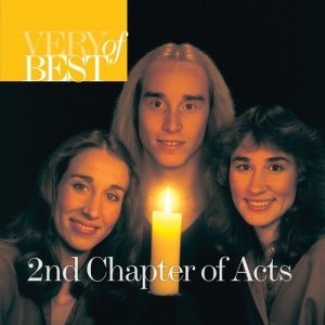 Album Very Best Of 2nd Chapter Of Acts from 2nd Chapter Of Acts