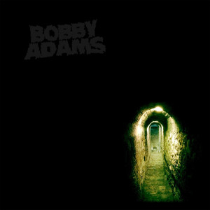 Album I Never Go Home in That Dark Place from Bobby Adams