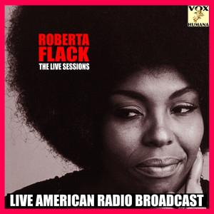 Roberta Flack的專輯The Live Sessions