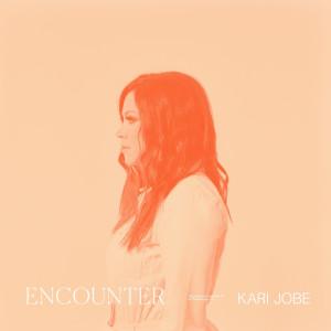 Album Encounter from Kari Jobe