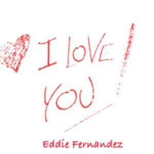 Album I Love You from Eddie Fernandez