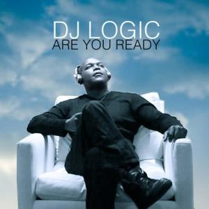 Album Are You Ready from DJ Logic