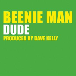 Dude 2004 Beenie Man