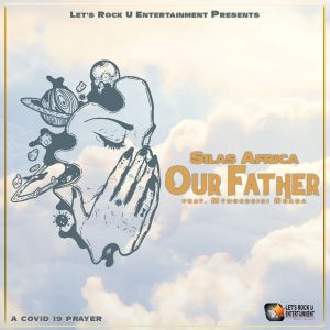 Album Our Father Single from Silas Africa