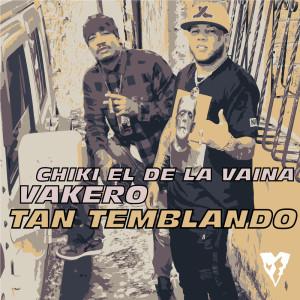 Album Tan Temblando from Chiki El De La Vaina