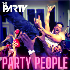 THE PARTY的專輯Party People