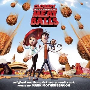 Mark Mothersbaugh的專輯Cloudy with a Chance of Meatballs (Original Motion Picture Soundtrack)