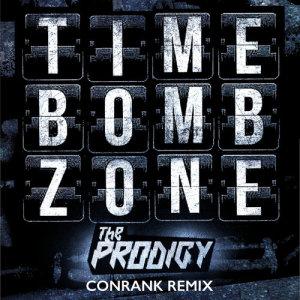 The Prodigy的專輯Timebomb Zone (Conrank Remix)
