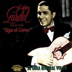 Carlos Gardel的專輯Siga el Corso - Su Obra Integral Vol. 19