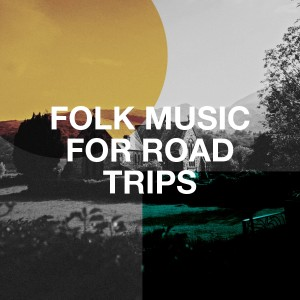 Album Folk Music for Road Trips from The Acoustic Guitar Troubadours