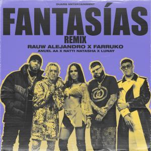 Album Fantasias (Remix) [feat. Farruko & Lunay] from Natti Natasha