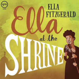 Ella Fitzgerald的專輯Ella At The Shrine