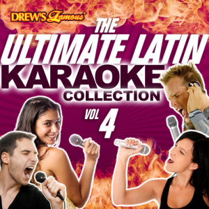 The Hit Crew的專輯The Ultimate Latin Karaoke Collection, Vol. 4