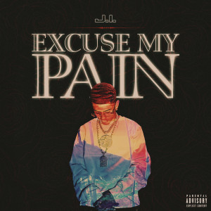 Album Excuse My Pain(Explicit) from J.I the Prince of N.Y