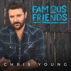 Chris Young的專輯Famous Friends