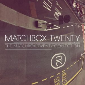 Album The Matchbox Twenty Collection from Matchbox Twenty