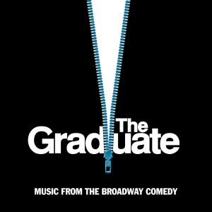 อัลบั้ม The Graduate - Music From The Broadway Comedy