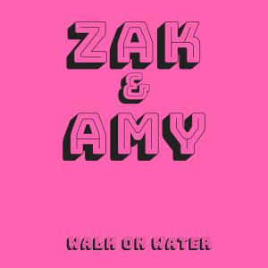 Album Walk on Water from Zak & Amy