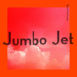 Album Jumbo Jet from Shout Out Louds