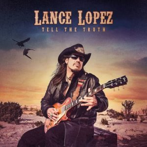 Album Tell The Truth from Lance Lopez