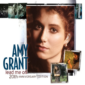 Lead Me On 2008 Amy Grant