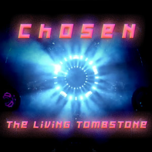 The Living Tombstone的專輯Chosen