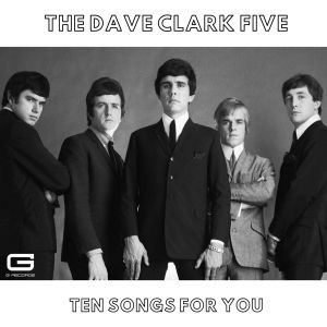 Album Ten songs for you from The Dave Clark Five