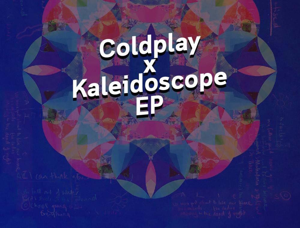 การทดลองที่ไม่สิ้นสุดของ Coldplay ใน Kaleidoscope EP