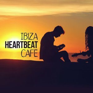 Album Ibiza Heartbeat Cafe from Best Cafe Chillout Mix