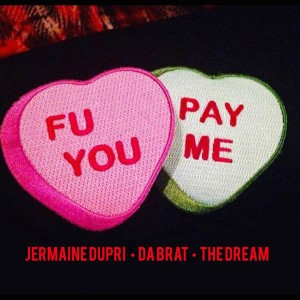 Album F U Pay Me (feat. The Dream) - Single from Jermaine Dupri