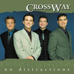 No Distractions 2001 CrossWay