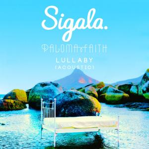 Listen to Lullaby (Acoustic) song with lyrics from Sigala