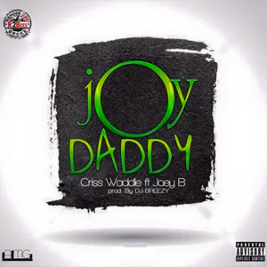 Album Joy Daddy (Explicit) from Criss Waddle