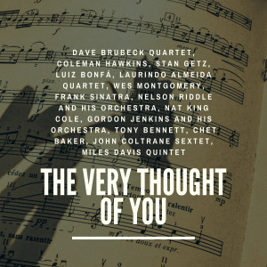 Dave Brubeck Quartet的專輯The Very Thought of You