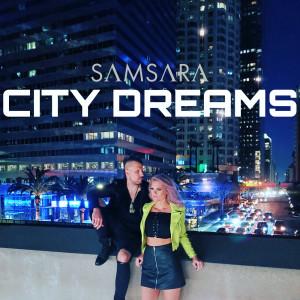 Album City Dreams from Samsara