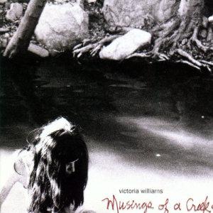 Album Musings Of A Creekdipper from Victoria Williams