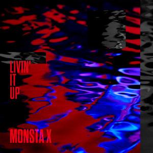 Livin' It Up 2018 Monsta X