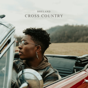 Breland的專輯Cross Country