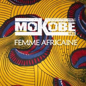 Album Femme africaine (feat. Yabongo Lova) from Mokobé