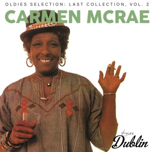 Album Oldies Selection: Last Collection, Vol. 2 from Carmen McRae